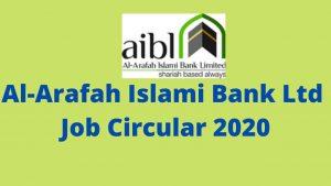Al-Arafah Islami Bank Ltd Job Circular 2020 career.al-arafahbank.com
