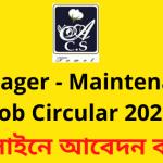 Manager - Maintenance Job Circular 2020