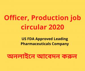 Officer, Production job circular 2020
